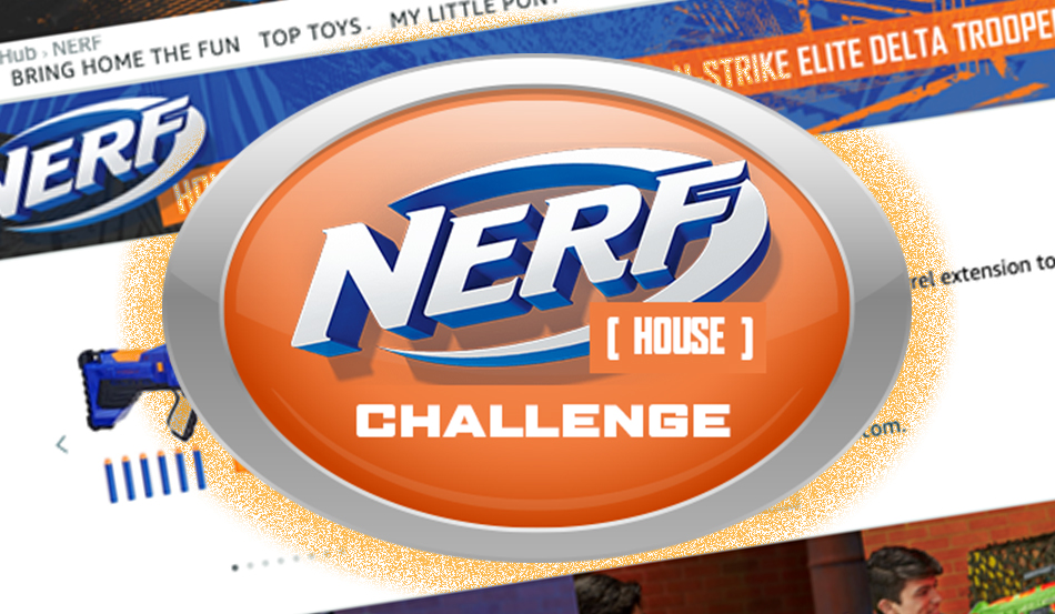 Pass Some Time Inside and Take Part in the #NerfHouseChallenge