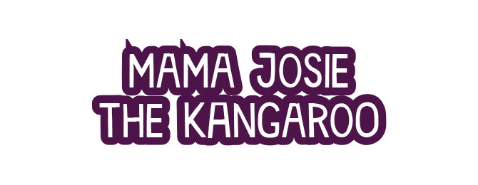 MAMA JOSIE THE KANGAROO
