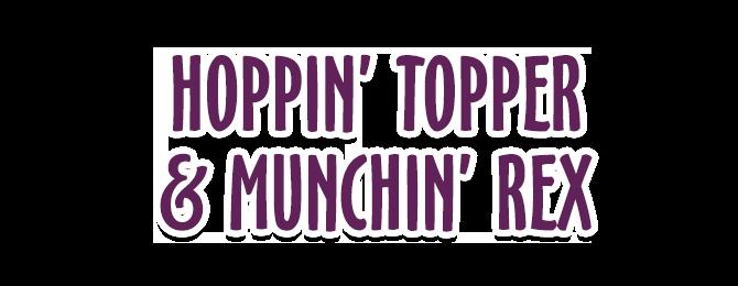 Hoppin Topper and Munchin Rex - Logo